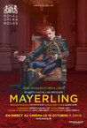 ROYAL OPERA HOUSE DE LONDRES AU LOUXOR : MAYERLING (EN DIRECT)